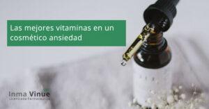 Las mejores vitaminas en un cosmético antiedad